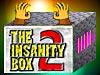 The Insanity Box 2