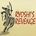 Ryoshis Revenge
